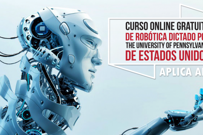 "Curso Online Gratis ""Robótica"" The University of Pennsylvania Estados Unidos"